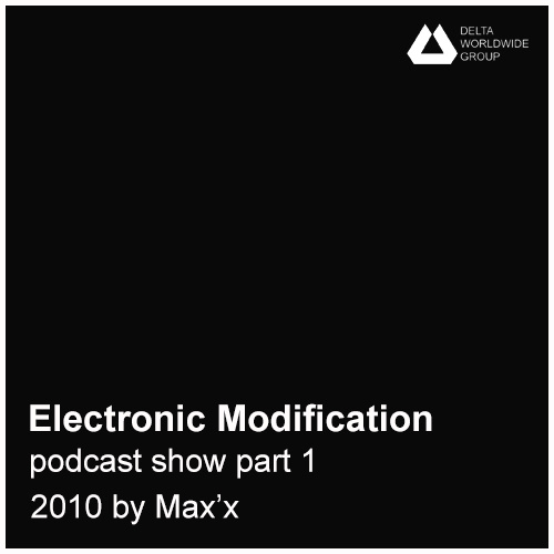Electronic modification podcast show part 1