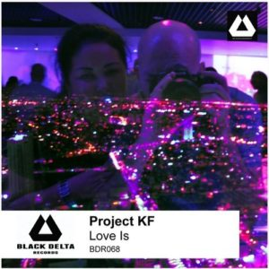 Project KF — Love Is