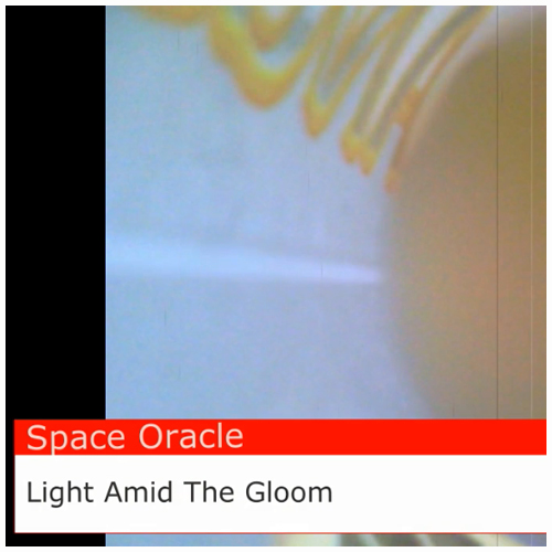Space Oracle — Light Amid The Gloom