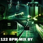 P002: 122 BPM Mix By Andy Holensen