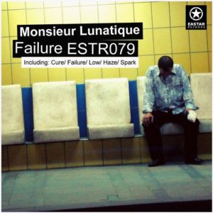 Monsieur Lunatique — Failure