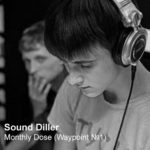 Sound Diller — Monthly Dose (Waypoint №1)