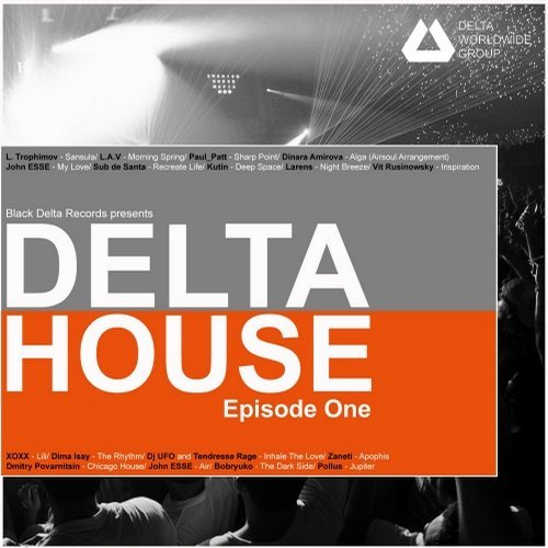 Various Artists — Delta House — Episode One
