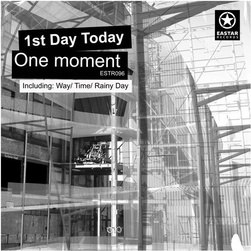 1st Day Today — One Moment