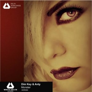Dim Key & Anty — Monster (Single)