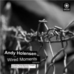 Andy Holensen - Wired Moments