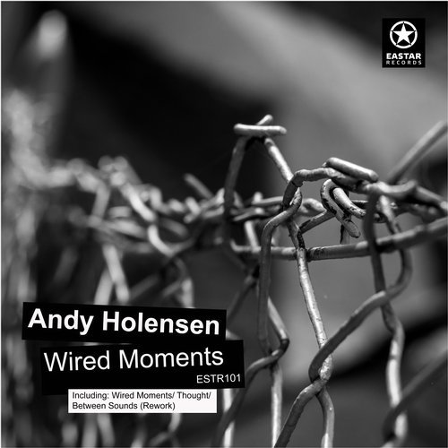 Andy Holensen — Wired Moments