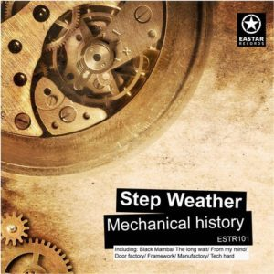 Step Weather — Mechanical history