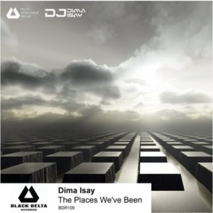 Dima Isay — The Places We've Been