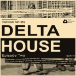Various Artists - Delta House - Episode Two