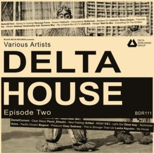 Various Artists — Delta House — Episode Two
