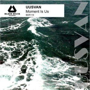 UUSVAN — Moment Is Us