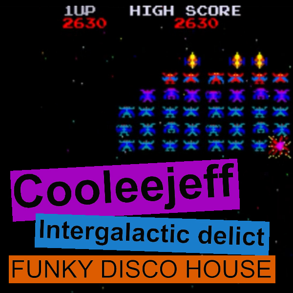Funky House — Cooleejeff — Intergalactic delict