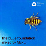 The bLue foundation mixed by Max'x