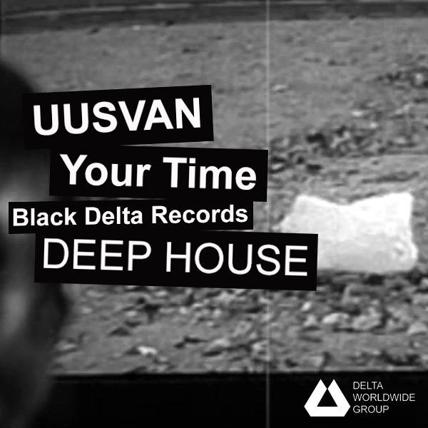DEEP HOUSE — UUSVAN — Your Time