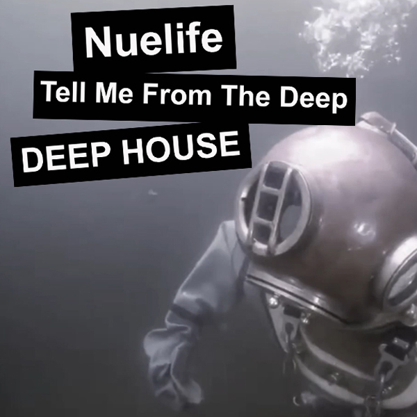Nuelife - Tell Me From The Deep [BDR116]